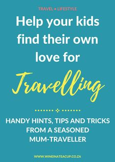 Travelling with kids. How to stay sane and inspire a love of travelling in your little ones #travelwithkids #familytravel #flyingwithkids #flyingwithchildren #travellingwithkids #traveling #travelingwithchildren