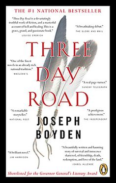 Three Day Road by Joseph Boyden 2006 WINNER