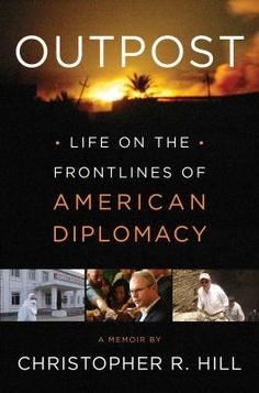 """An """"inside the room"""" memoir from one of our most distinguished ambassadors who-in a career of service to the country-was sent to some of the most dangerous outposts of American diplomacy. From the wars in the Balkans to the brutality of North Korea to the endless war in Iraq, this is the real life of an American diplomat. 10/6"""