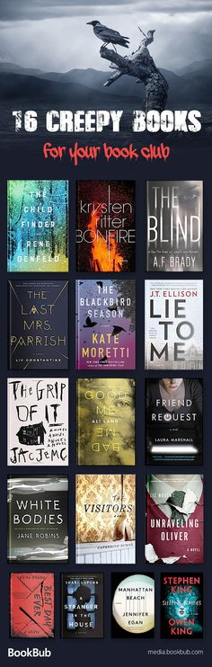 A reading list of 16 creepy books, including psychological thrillers, scary stories, and more twisty literature.