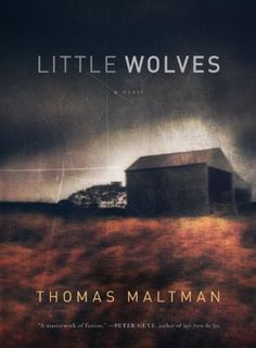 """The Morning Books with Coffee book club will be reading """"Little Wolves"""" by Thomas Maltman. Discussion will be held November 2014 at at the East Columbia Branch. Book Club Books, Book Lists, The Book, Books To Read, My Books, County Library, Crime Fiction, Books For Teens, Movies"""