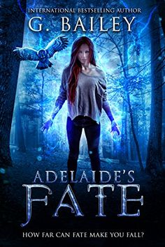 Adelaide's Fate (Her Fate Series Book 1) by [Bailey, G.]