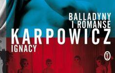 O tym nie przeczytasz nigdzie. Ebook Balladyny i romanse #Proza