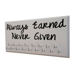 Always Earned Never Given - Medal Display