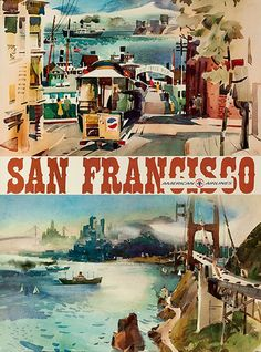 American Airlines | Community Post: 24 Beautiful Vintage San Francisco Travel Posters