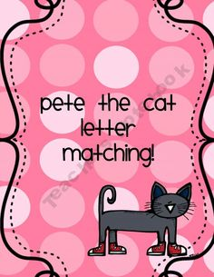 Letter Naming with Pete the Cat
