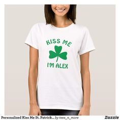 Personalized Kiss Me St. Patrick's Day Shirt  #stpatricksday st.patricks day saints patricks day treats saints patricks day kids saints patricks day outfits saints patricks day gift #saintspatricksday womens tshirts #womentshirts womens tshirts with sayings #tshirts womens tshirts vintage women's tshirts #womensfashion womens tshirts plain #womenswear womens tshirts casual womens hoodies #shamrock womens hoodies fashion #mugs womens hoodies casual #jewelry womens hoodies outfit #pillows…
