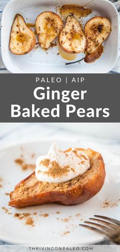 This ginger baked pears recipe is an easy, hands-off dessert that's naturally Paleo, gluten-free, vegetarianm and AIP-compliant. It is a quick but elegant dessert recipe that is perfect for the holidays or any special occasion.