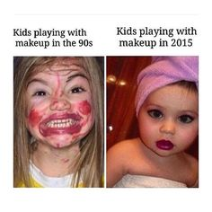 When kids play with makeup