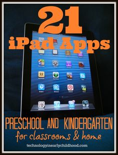 21 Best Apps for Preschool and Kindergarten iPads