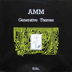AMM - Generative Themes (Vinyl, LP, Album) at Discogs