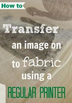 How to transfer an image onto fabric using wax paper and your printer! How to transfer an image onto fabric using wax paper and your printer! Wax Paper Transfers, Transfer Paper, Image Transfers, Heat Transfer, Transfer Printing, Iron On Transfer, Fabric Crafts, Sewing Crafts, Diy Crafts