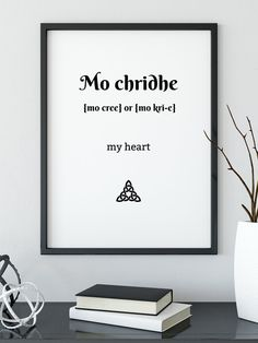 """A Gaelic Translation of one of Jamie Fraser's most common Gaelic used words - """"Mo Chridhe"""". A wonderful Outlander Gift for you or for a fellow Outlander lover :-) Gaelic Quotes, Gaelic Words, Irish Quotes, Scottish Words, Scottish Gaelic, Outlander Gifts, Outlander Quotes, Gaelic Translation, Outlander Tattoos"""