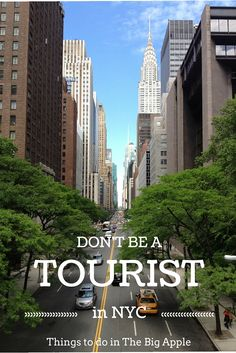 be a Tourist in New York City