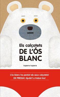 GENER-2017. Tupera Tupera. Els calçotets de l'ós blanc. BEBETECA. Llibre recomanat.