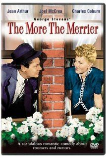 The More the Merrier (1943)...I bet in its time...this movie made everybody laugh!! I LOVE Joel McCrea in this movie!!!! Its got a sweet humor :-)