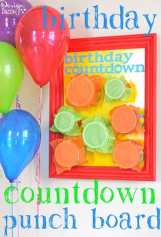 "This DIY birthday countdown punch board can be filled with goodies or love notes. Your child can count down the week leading up to their birthday by ""punching out"" one daily - Design Dazzle"