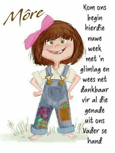 Good Morning Good Night, Good Morning Quotes, Lekker Dag, Evening Greetings, Afrikaanse Quotes, Goeie More, Love Life Quotes, Special Quotes, Morning Messages