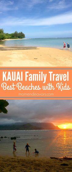 Kauai Family Travel - Best Kauai Beaches with Kids. Details about 5 family-friendly beaches in Kauai.