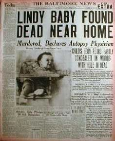 Charles Lindbergh's baby's body found 5-12-1932 after being kidnapped on 3-1-1932