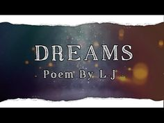 Dreams - Poetry to Inspire / Life of L-J