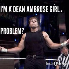 Haha Yes I am :) He's bad ass and original and I like him for that <3 dean ambrose | Tumblr