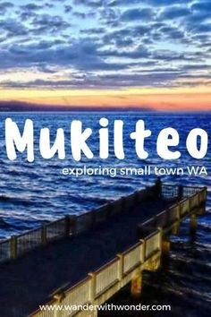 Wander the small seaside town of Mukilteo is a mix of history and modernity, making it the perfect locale for a Pacific Northwest escape. via @wanderwwonder
