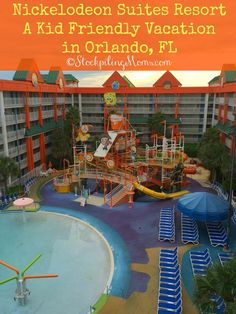 Nickelodeon Suites Resort - A Kid Friendly Vacation in Orlando, FL.  Our boys had the SLIME of their lives!
