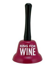 Look at this #zulilyfind! 'Ring for Wine' Bell #zulilyfinds