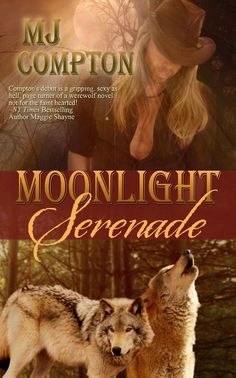 Moonlight Serenade Cover Science Fiction Books, Happy Reading, Page Turner, Alpha Male, Paranormal Romance, Historical Romance, Werewolf, Book 1, Bestselling Author