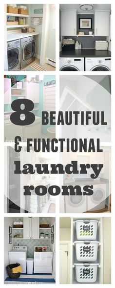 8 beautiful, functional, and organized laundry rooms: a round-up of the best laundry room renovations the Internet has to offer! :)