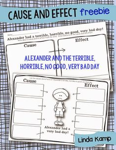 Use this FREE cause and effect printable to teach your kids using the book, Alexander and the Terrible, Horrible, No Good, Very Bad Day.