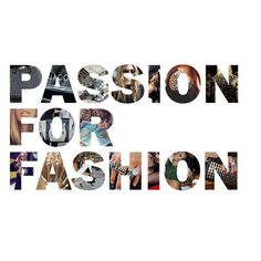#passion for #fashion