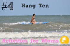Moms can learn to surf at Palmetto Dunes!