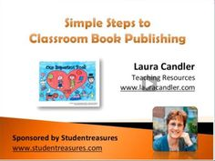 "Watch ""Simple Steps to Classroom Book Publishing"" webinar at Teaching Resources and learn how to publish your students work free!"