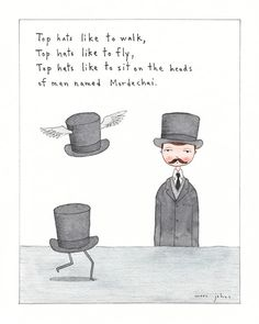 Top hats like to walk, top hats like to fly…