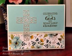 Celebrating God's Creations card / Hold On To Hope bundle / Whole Lot Of Lovely DSP / Hold On To Hope stamp set / Cross Of Hope Framelits Dies / Glimmer Paper cross / Stampin' Up! / StampinBlessings.wordpress.com