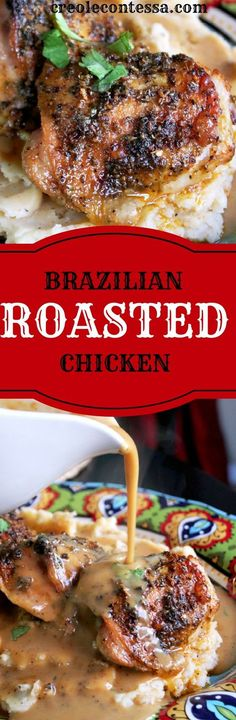 Brazilian Roasted Chicken-Creole Contessa