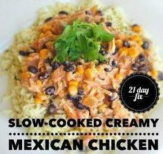 Easy Slow-Cooked Creamy Mexican Chicken I had found a lot of similar recipes online for a dish like this, but they all included cream cheese.  This one is different because we add some extra vegetable(Mexican Chicken Rub)