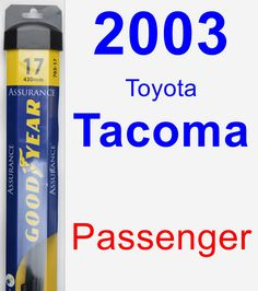 Passenger Wiper Blade for 2003 Toyota Tacoma - Assurance