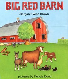 Big Red Barn: One of all three kids favorites when they were little