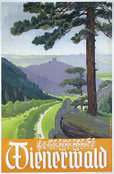Wienerwald Vintage Poster (artist: Mitschek) Austria c. Vintage Metal Signs, Vintage Ads, Wall Paint Colors, Free Canvas, Modern Photography, Stock Art, Antique Maps, Vintage Travel Posters, Illustrations And Posters