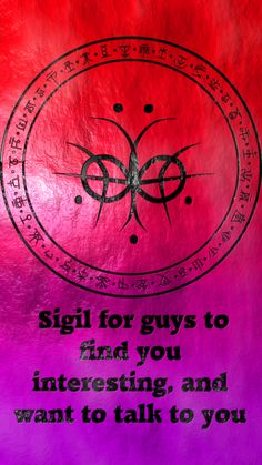 Sigil for guys to find you interesting, and want to talk to you Requested by anonymous Magick Book, Wiccan Spell Book, Magick Spells, Wiccan Symbols, Magic Symbols, Spiritual Symbols, Wiccan Runes, Sigil Magic, Witchcraft For Beginners