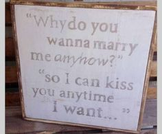 Quote from Sweet Home Alabama.