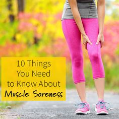 All the things you need to know about muscle soreness so you can get back to tackling your fitness goals.