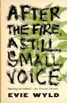 AFTER THE FIRE, A STILL, SMALL, VOICE by Katya Mezhibovskaya