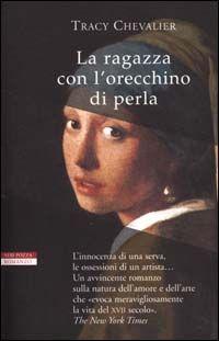 La ragazza con l'orecchino di perla - Tracy Chevalier - 932 recensioni su Anobii