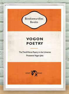 Vogon Poetry book Print/Poster -Hitchhiker's Guide to the Galaxy. Vintage wall-art This is a wonderful high quality reproduction of a. The Hitchhiker, Hitchhikers Guide, Douglas Adams, I Love Books, Books To Read, Big Books, Book Posters, Wall Posters, Guide To The Galaxy