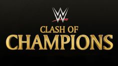 WWE Clash of Champions 2016 predictions Internet Television, Wrestlemania 33, Clash Of Champions, Pay Per View, Booker T, Wwe News, Event Calendar, Youtube, 2016 Predictions