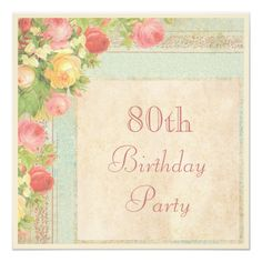 Elegant Vintage Roses 80th Birthday Party Invitation